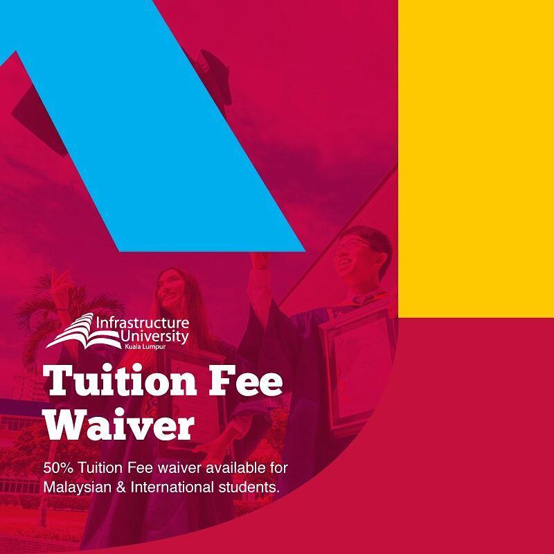 Tuition Fee Waiver Infrastructure University Kuala Lumpur